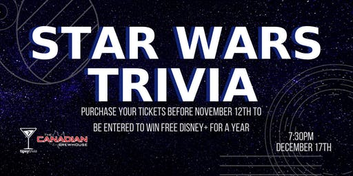 Star Wars Trivia - Dec 17, 7:30pm - CBH Kelowna