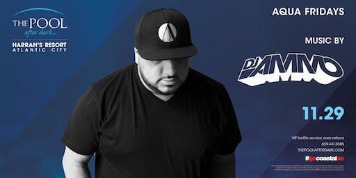 DJ Ammo at The Pool After Dark - Aqua Fridays FREE Guestlist