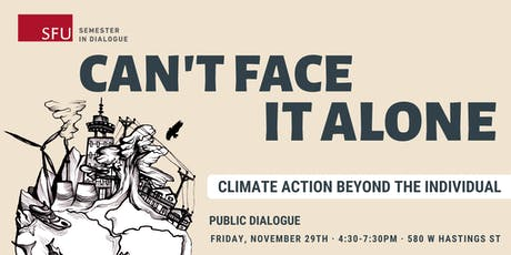 Can't Face It Alone: Climate action beyond the individual tickets