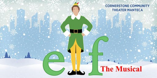 ELF The Musical - Saturday