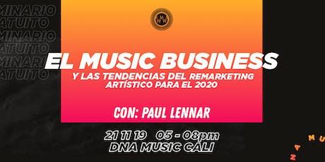 El Music Business y las Tendencias del Remarketing Artístico para el 2020 entradas