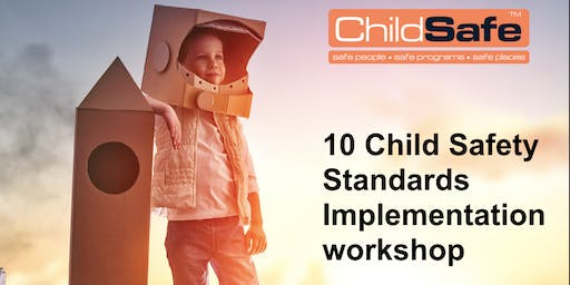 10 National 'Child Safe Standards' based Implementation workshop