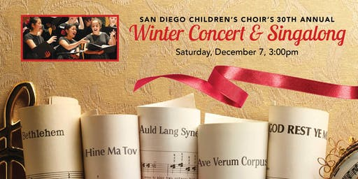 San Diego Children's Choir's 30th Annual Winter Concert & Singalong