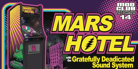 Grateful Dead Tribute with Mars Hotel - 80's Retro Style tickets