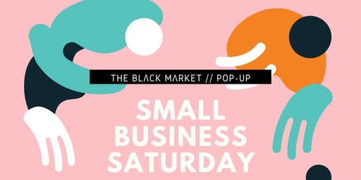 THE BLACK MARKET: SMALL BUSINESS POPUP