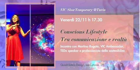 Conscious Lifestyle: tra comunicazione e realtà biglietti