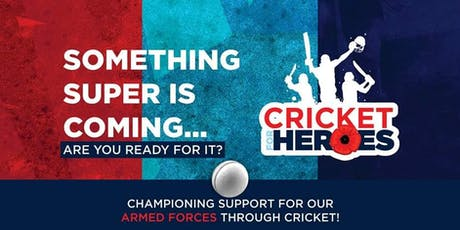 Cricket for Heroes: Super Smash tickets