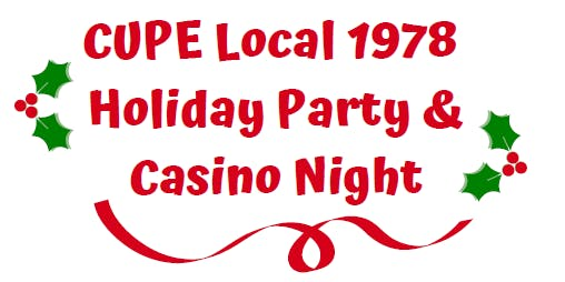 CUPE Local 1978 Holiday Party and Casino Night