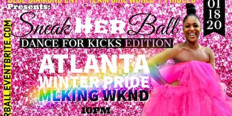 SneakHER BALL For Women Who Love Women - ATL WINTER PRIDE - MLKING WKND tickets