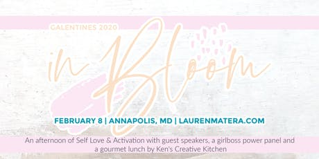 In Bloom, Self Love & Activation. Galentine's Day tickets