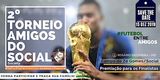 2º Torneio de Futebol Society Amigos do Social