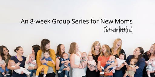 Milestones Mommy + Me: 8-wk Series, Thursdays 12/5/19 - 2/6/20, 10:00 AM - 11:30 AM (SKIP:12/26 AND 1/2)