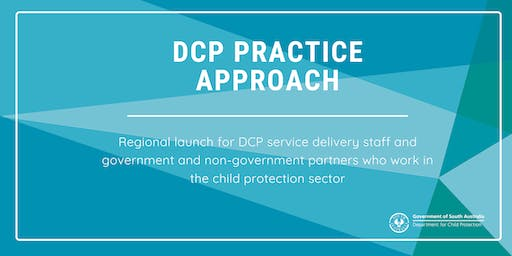 Mt Barker Regional Launch - DCP Practice Approach