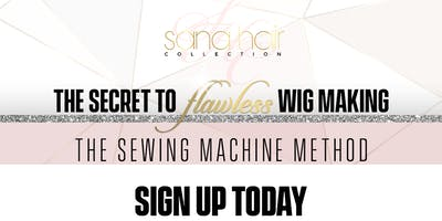 NYC  The Secret to Flawless Wig Making (The Sewing Machine Method)
