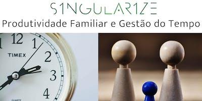 Produtividade Familiar e Gestão do Tempo