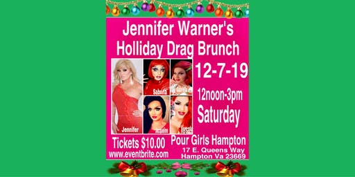 Jennifer Warner's Holiday Drag Brunch