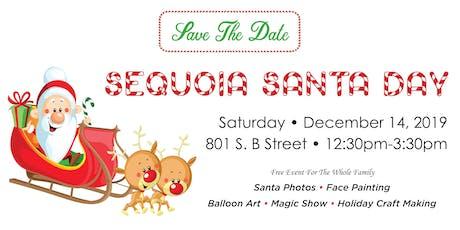 Sequoia Santa Day tickets