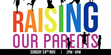 Raising our Parents: The Challenges of Parents and Children Relationship tickets