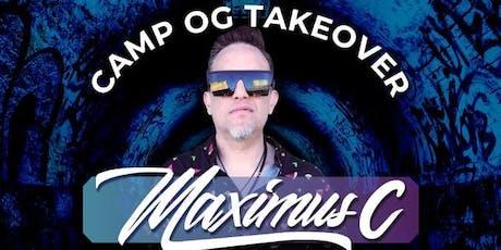 Camp OG Breach Fridays Takeover-Maximus C, Kewk, Gabe Perez, Mister J Mik-e tickets