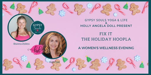 FIX IT - THE HOLIDAY HOOPLA - A WOMEN'S WELLNESS EVENING