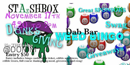 Stazshbox Danksgiving &game night for mmj cardholders only