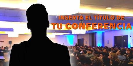 Comparte tu Talento: Conviértete en Conferencista entradas