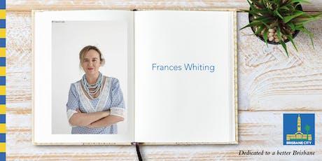 Meet Frances Whiting - Brisbane City Hall tickets