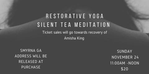 Support & Steep (restorative yoga silent tea meditation)