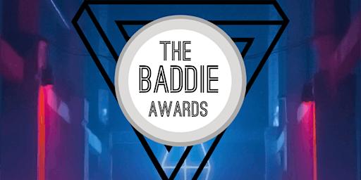 The BADDIE Awards