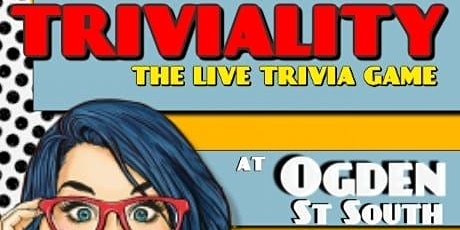 Triviality: The Live Trivia Game at Ogden Street South tickets