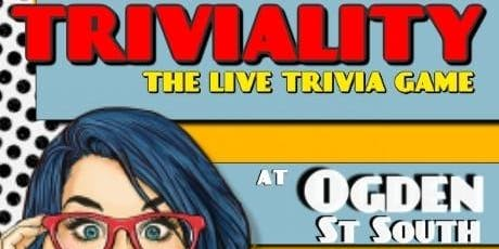Triviality: The Live Trivia Game at Ogden Street South