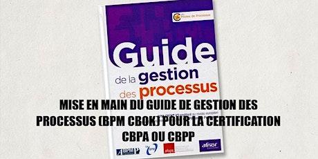 Préparation à la certification BPM  CBPA® ou CBPP® en français - module 2 jours billets