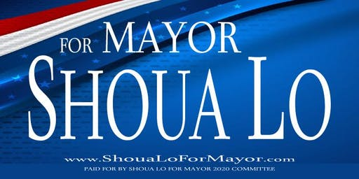 Shoua Lo for Mayor 2020 - Building a Brighter Future Today Campaign Fundraiser
