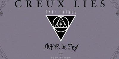 Creux Lies/Twin Tribes/Altar De Fey