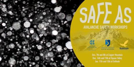 S.A.F.E. A.S. Clinics - Copper Mountain(CO-ED) tickets