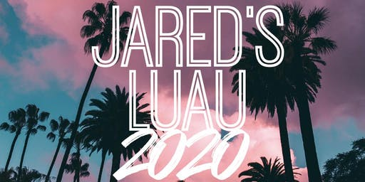 Jared's Luau Charity Event 2020