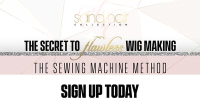 Texas The Secret To Flawless Wig Making (The Sewing Machine Method)