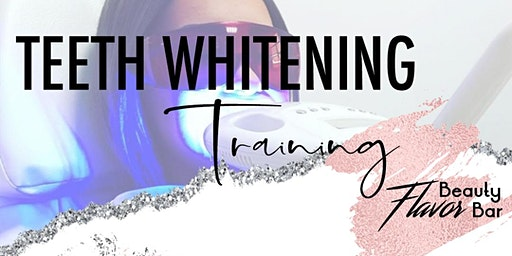 Cosmetic Teeth Whitening Training Tour - DETROIT