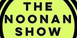 The Noonan Show