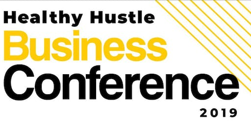 Healthy Hustle Local Business Conference
