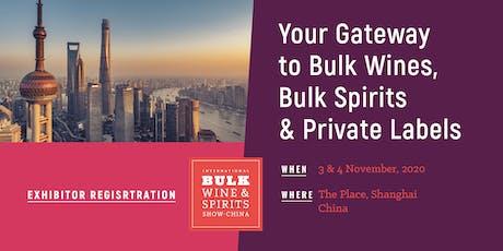 2020 International Bulk Wine and Spirits Show - Exhibitor Registration (China) tickets