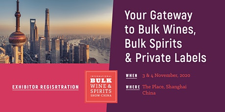 2020 International Bulk Wine and Spirits Show - Exhibitor Registration (China) tickets