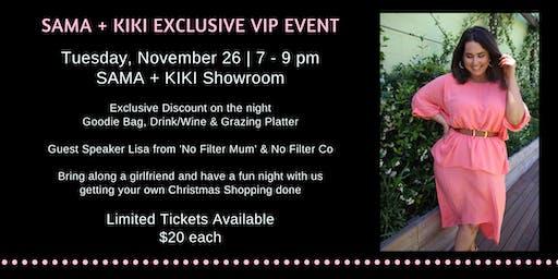 Sama + Kiki Exclusive VIP Night