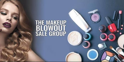A Makeup Blowout Sale Event, ONTARIO, CA!