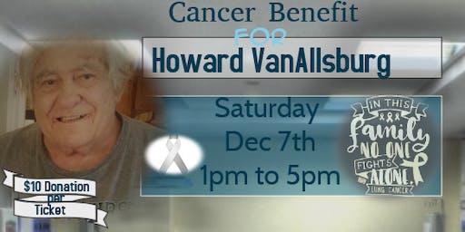 Cancer Benefit for Howard