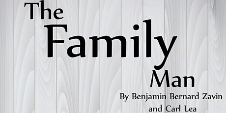VCSC Stars Presents - The Family Man: A Comedy - A LHS Play - Show #2 tickets