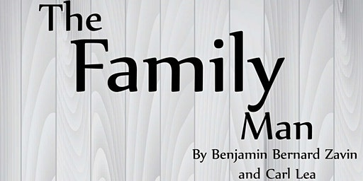 VCSC Stars Presents - The Family Man: A Comedy - A LHS Play - Show #3