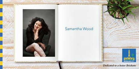Meet Samantha Wood - Mitchelton Library tickets