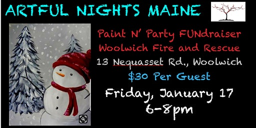 Paint N' Party FUNdraiser for Woolwich Fire Department and Rescue