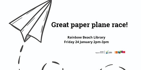 Great paper plane race! Rainbow Beach Library tickets